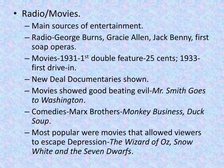 Radio/Movies.