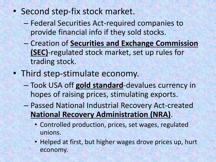 Second step-fix stock market.