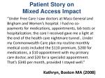 patient story on mixed access impact