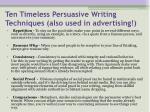 ten timeless persuasive writing techniques also used in advertising