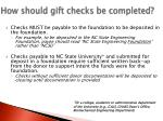 how should gift checks be completed