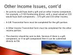 other income issues cont d