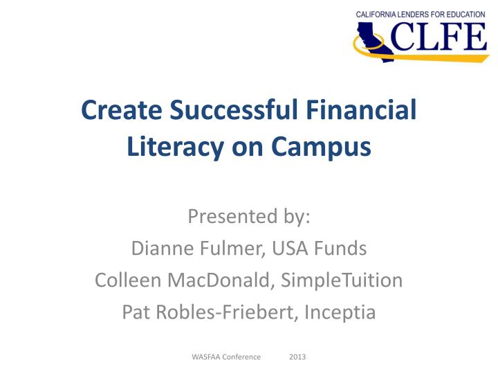 create successful financial literacy on campus n.