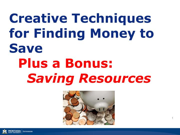 creative techniques for finding money to save plus a bonus saving resources n.