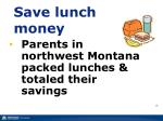 save lunch money