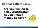 savings bottom line
