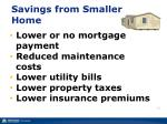 savings from smaller home