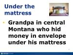 under the mattress