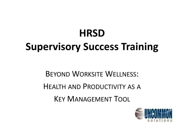 hrsd supervisory success training n.
