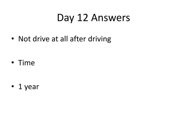 Day 12 Answers
