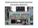 multiresolution based potential characters detection6