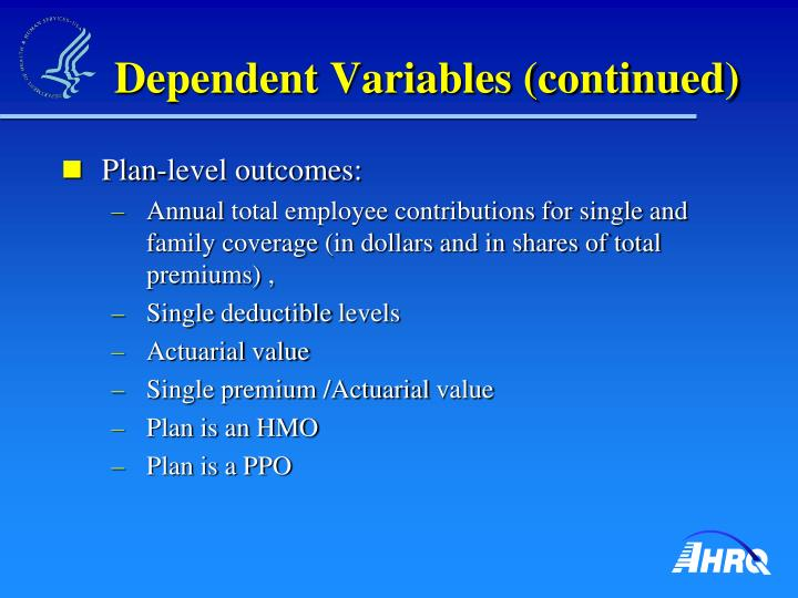 Dependent Variables (continued)