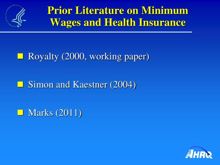 Prior Literature on Minimum Wages and Health Insurance