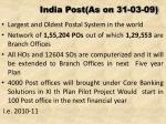 india post as on 31 03 09