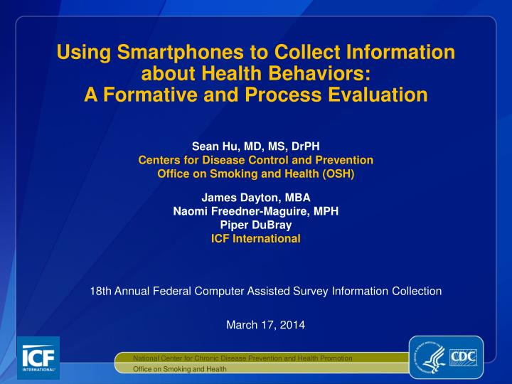 using smartphones to collect information about health behaviors a formative and process evaluation n.