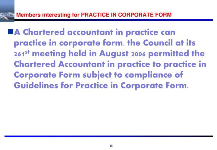 Members interesting for PRACTICE IN CORPORATE FORM