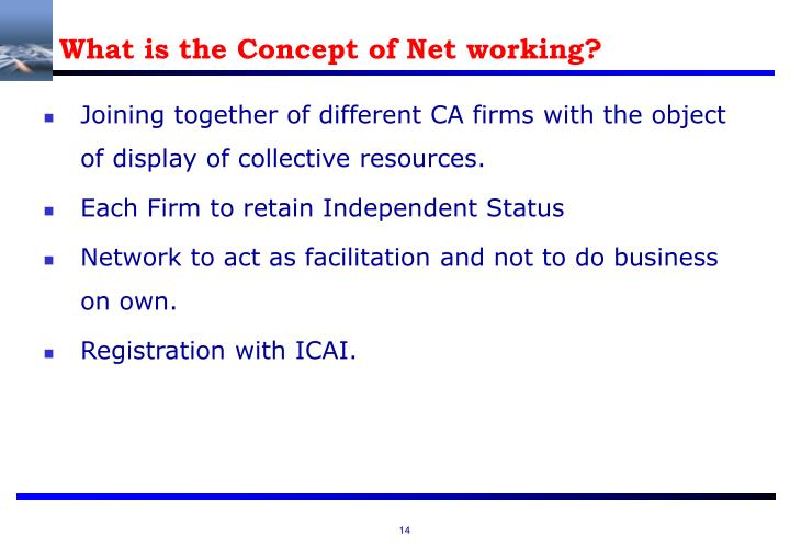 What is the Concept of Net working?