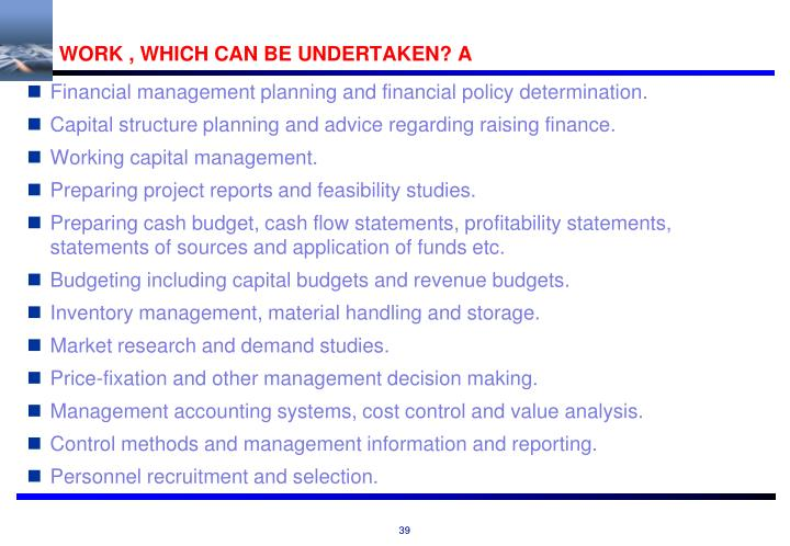 WORK , WHICH CAN BE UNDERTAKEN? A