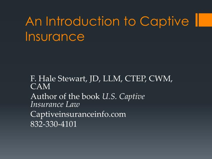 an introduction to captive insurance n.