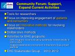 community forum support expand current activities