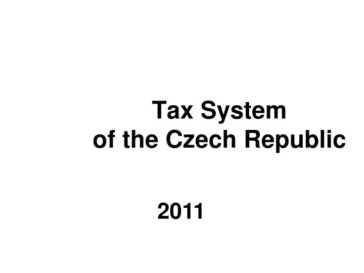 tax system of the czech republic n.
