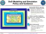 dod modeling and simulation policy and guidance