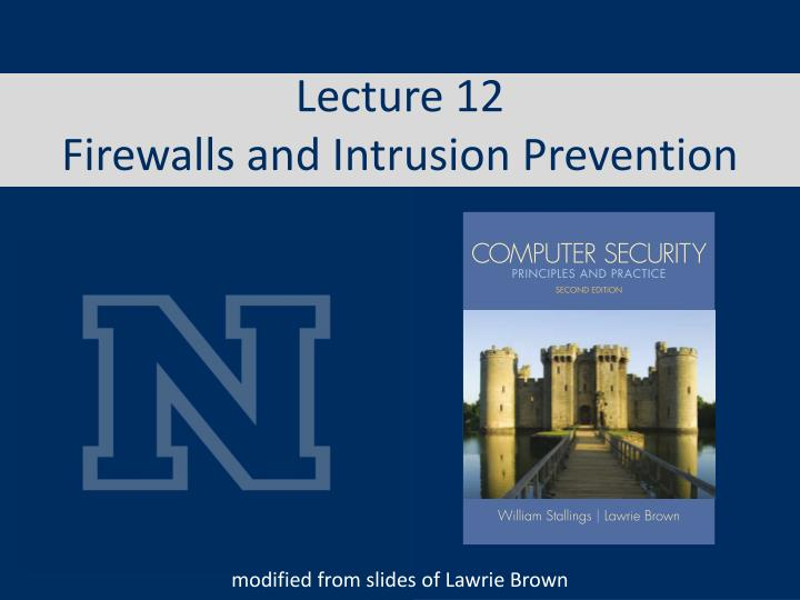 lecture 12 firewalls and intrusion prevention n.