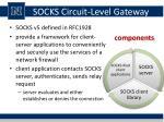 socks circuit level gateway