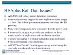 heaplus roll out issues1