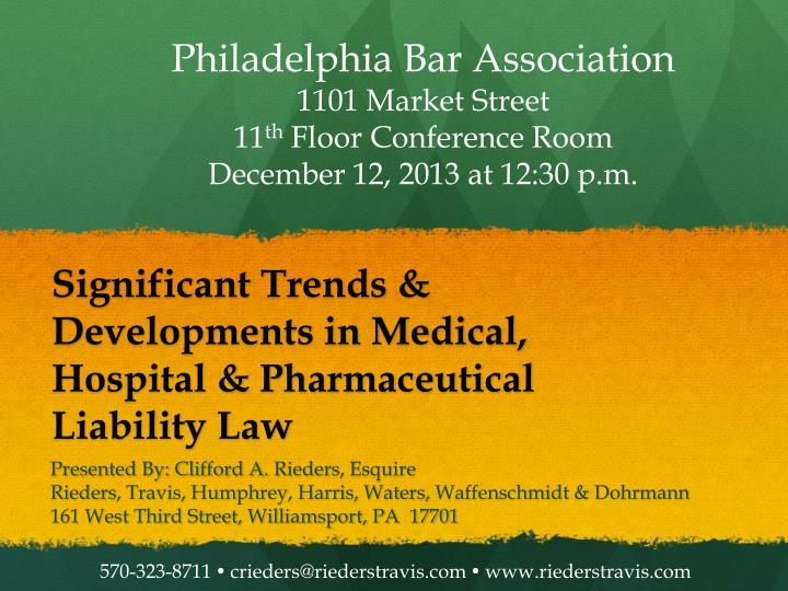 significant trends developments in medical hospital pharmaceutical liability law n.