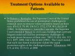 treatment options available to patients19