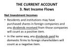 the current account 3 net income flows3