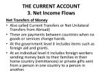 the current account 3 net income flows4