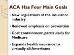 aca has four main goals