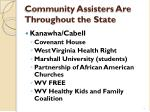 community assisters are throughout the state4