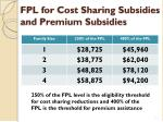 fpl for cost sharing subsidies and premium subsidies