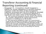 transferor accounting financial reporting continued