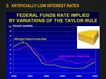 2 artificially low interest rates