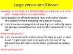 large versus small losses