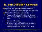 e coli 0157 h7 controls