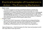 practical examples of foundations in action the financing mechanism