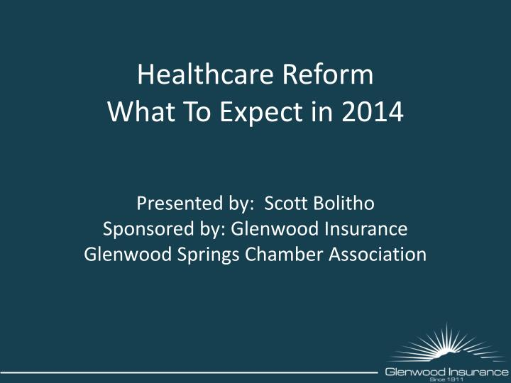 healthcare reform what to expect in 2014 n.