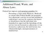 additional fraud waste and abuse laws