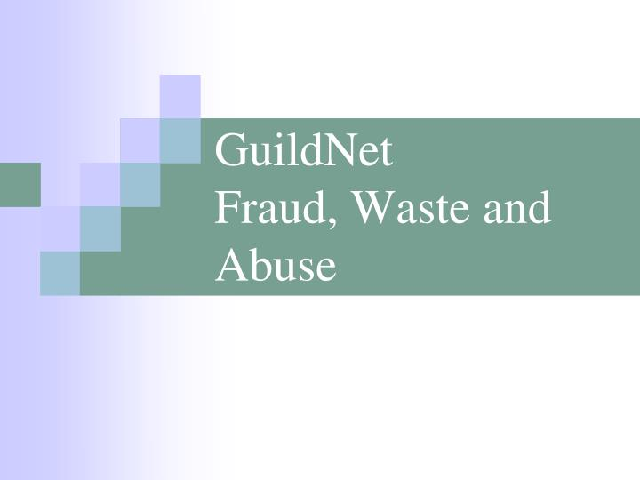 guildnet fraud waste and abuse n.