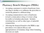pharmacy benefit managers pbms
