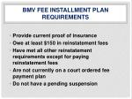bmv fee installment plan requirements