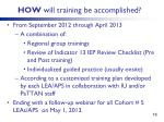 how will training be accomplished
