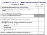 questions on the 2012 13 indicator 13 iep review checklist