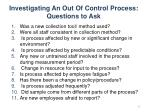 investigating an out of control process questions to ask