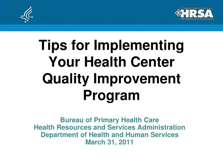 tips for implementing your health center quality improvement program n.